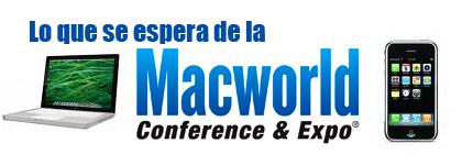 Lo que se espera de la MacWorld Expo2008