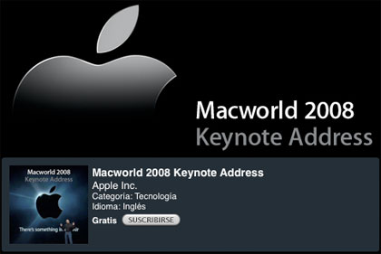 Ya disponible la Keynote MacWorld 2008 en iTunes